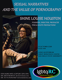 Shine Louise Houston | Sexual Narratives and the Value of Porn